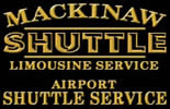 Mackinaw Shuttle Limosine Service and Airport Shuttle Service